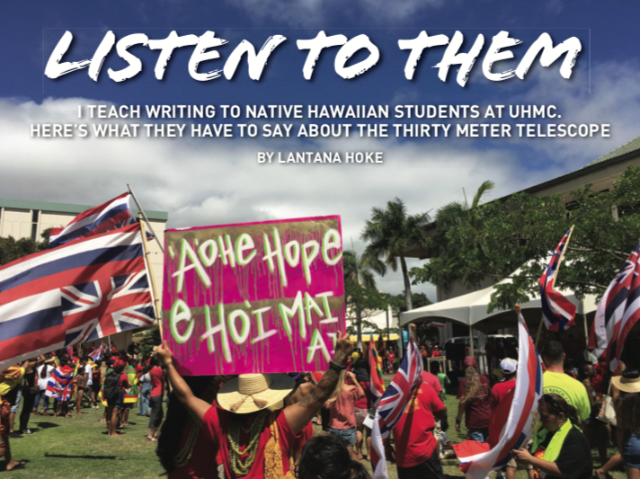 I Teach Writing to Native Hawaiian Students at UHMC. Here's What They Have to Say About TMT